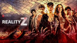 Reality Z zombies Netflix