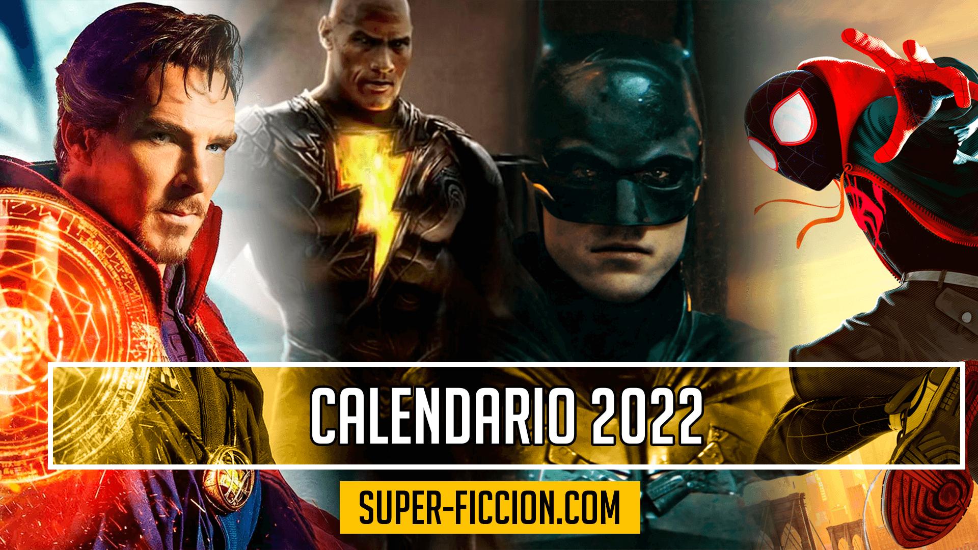 Calendario cine superhéroes 2022