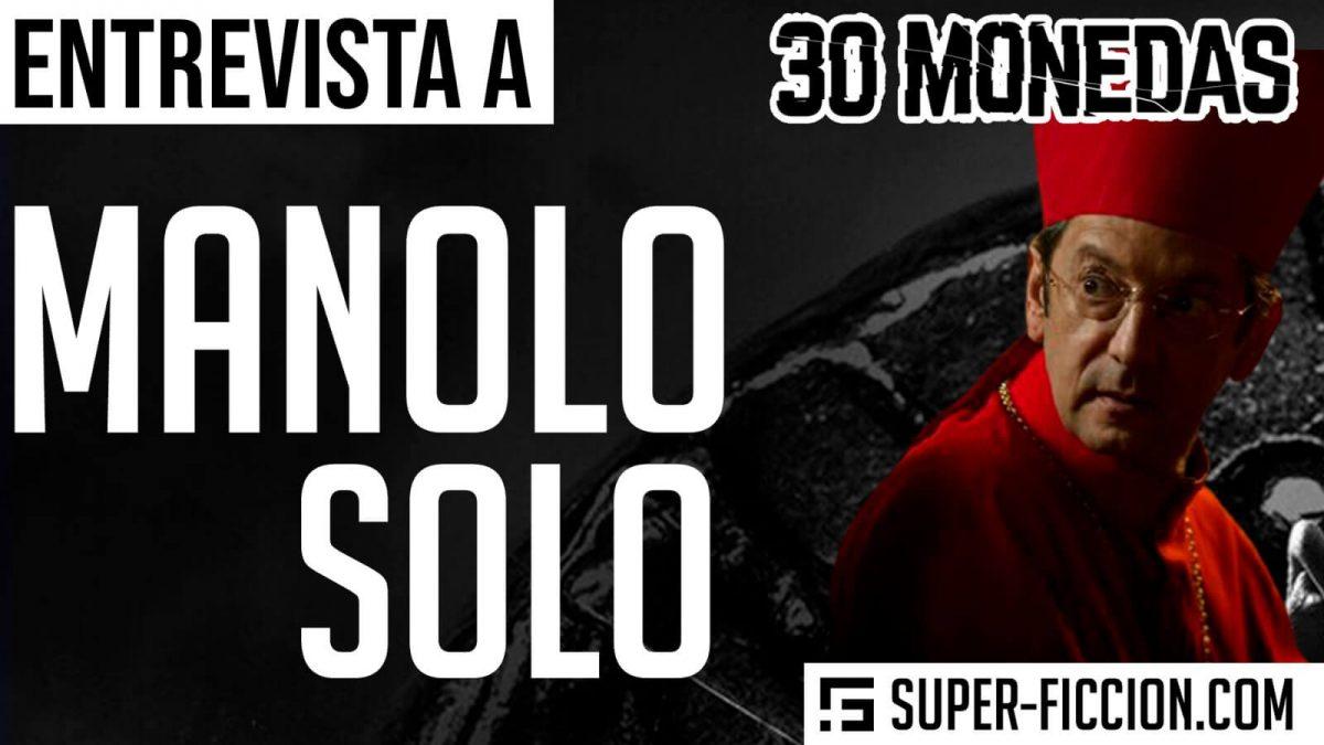 Manolo Solo 30 Monedas