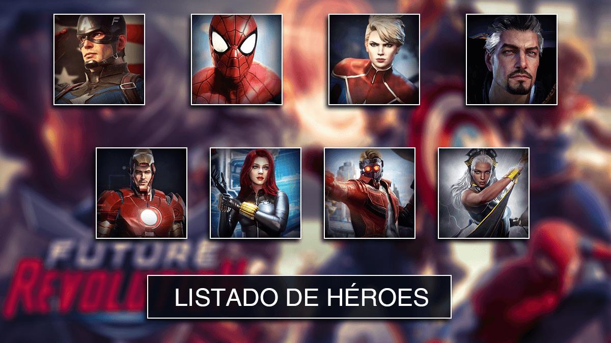 Listado de héroes Marvel Future Revolution