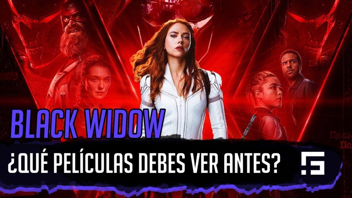 ¿Qué ver antes de black widow?