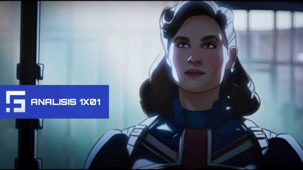 Analizamos la llegada de Capitana Carter en el 1x01 de What if. . .?