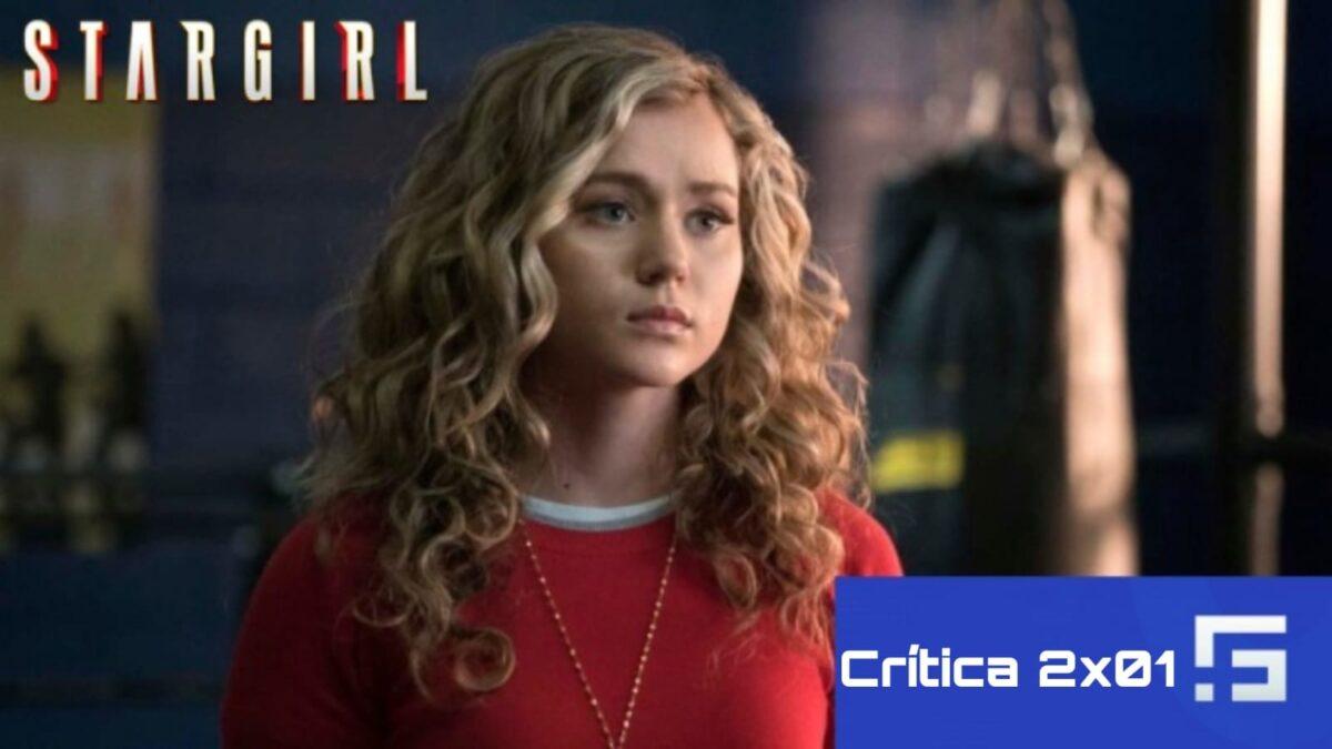 Crítica Stargirl 2x01