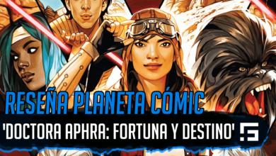 Aphra Fortuna y Destino Reseña